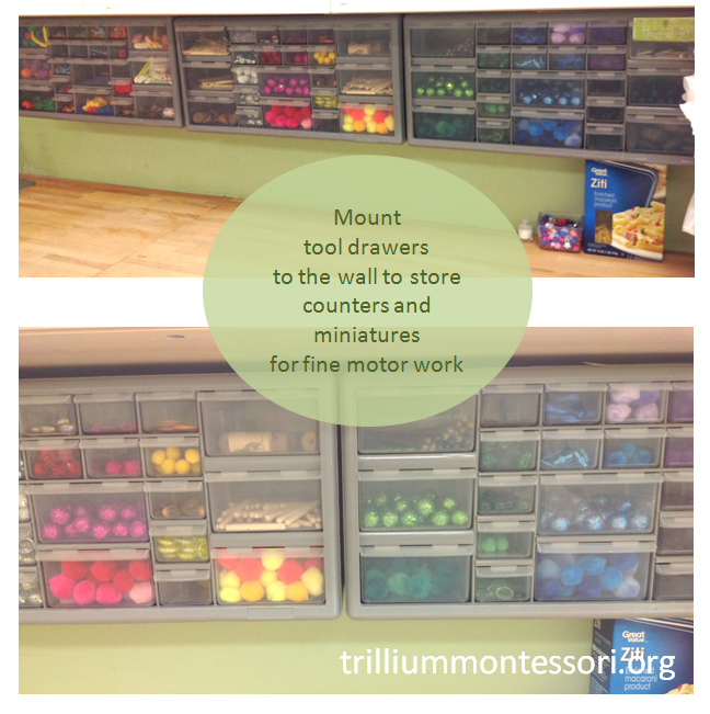 Use tool drawers for counters and fine motor miniatures