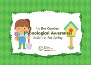 In the Garden Phonological Awareness
