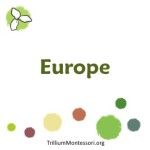Europe at Trillium Montessori