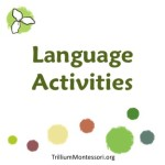 Language Activities at Trillium Montessori