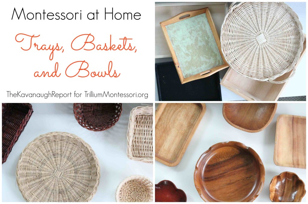 Montessori Trays Baskets and Bowls Kavanaugh Report