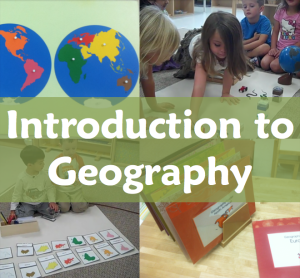 Introduction to Montessori Geography