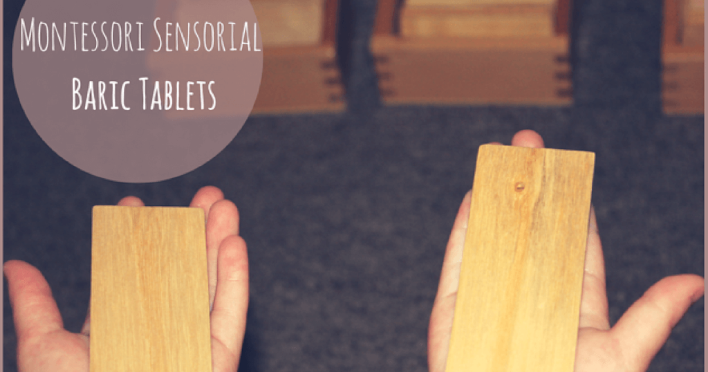 An Introduction to the Baric Tablets- A Montessori Sensorial Activity