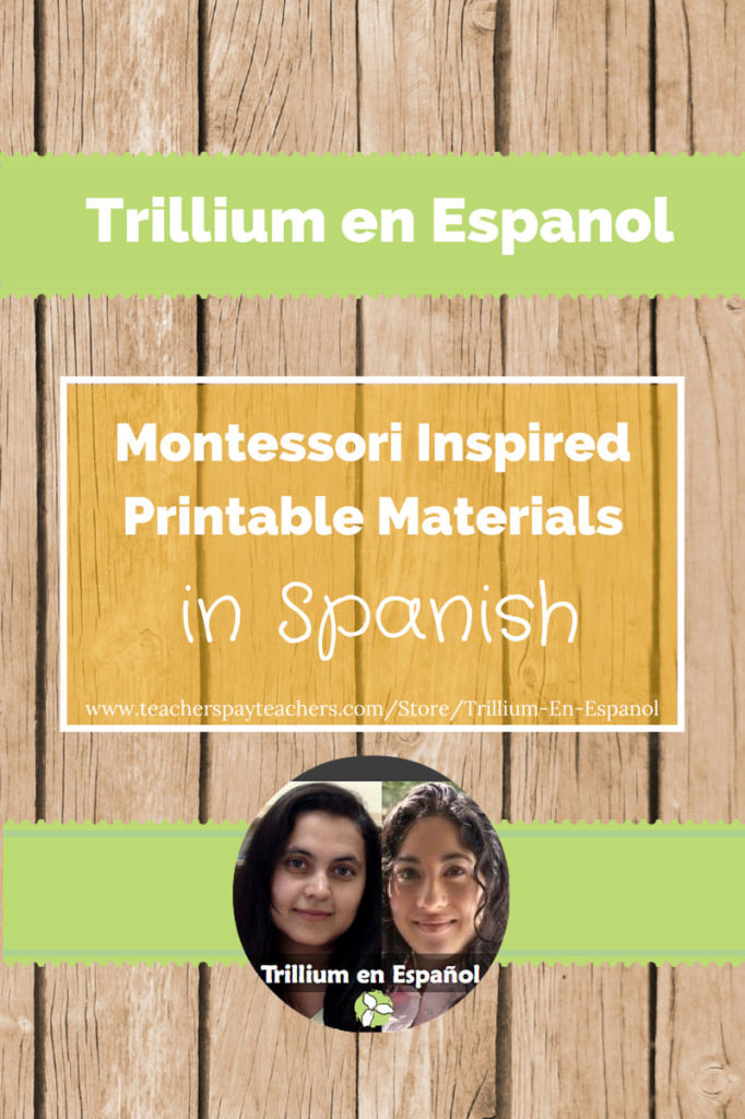 Trillium en Espanol Montessori printable Materials in Spanish