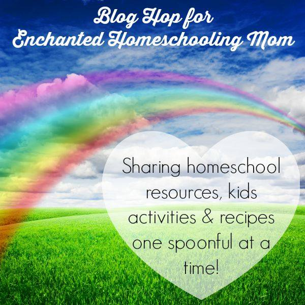 Enchanted Homeschooling Mom blog hop