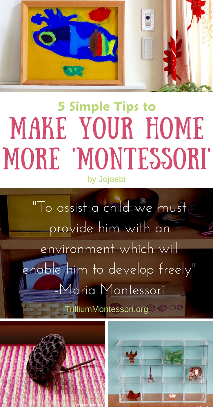 How to make your home more Montessori by Jojoebi