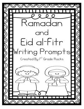 First Grade Rocks Ramadan Writing Prompts