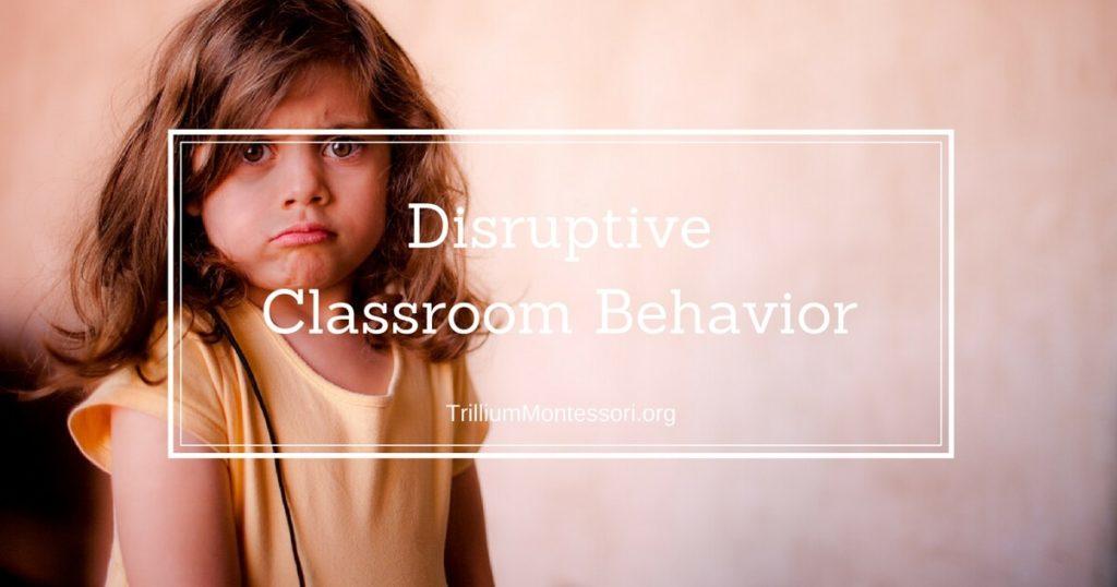 Disruptive Classroom Behavior