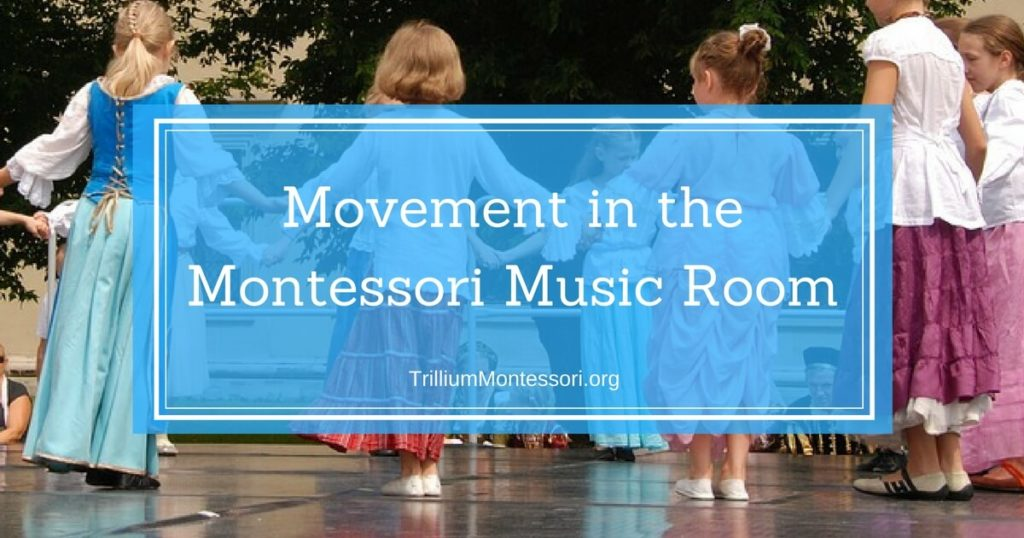 Movement in the Montessori Music Room