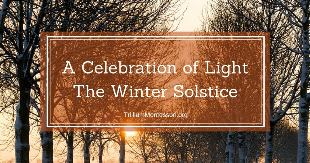 A Celebration of Light – The Winter Solstice