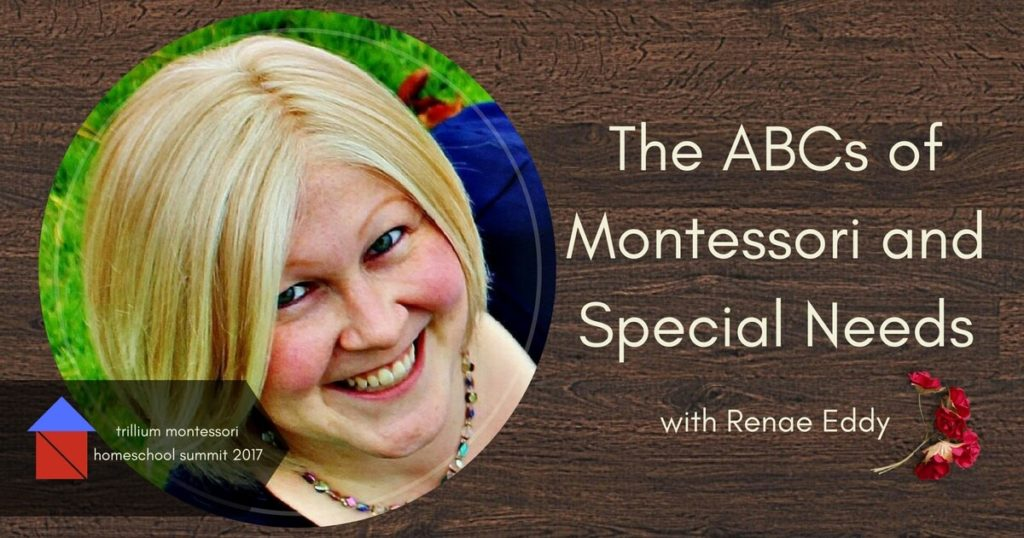 Montessori and Special Needs for teachers and parents; presentation by Reane Eddy