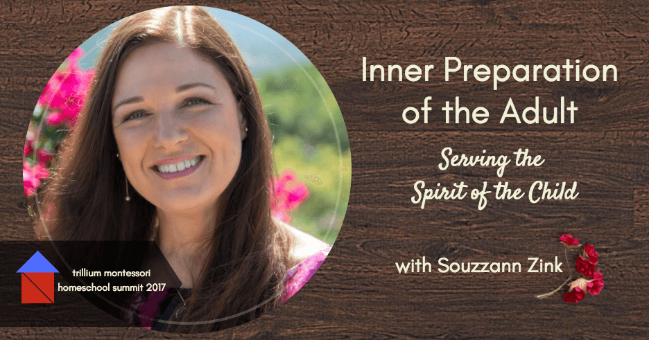 Join us for this one hour presentation about the Inner Preparation of the Adult for Montessori Homeschooling with Souzzann Zink.