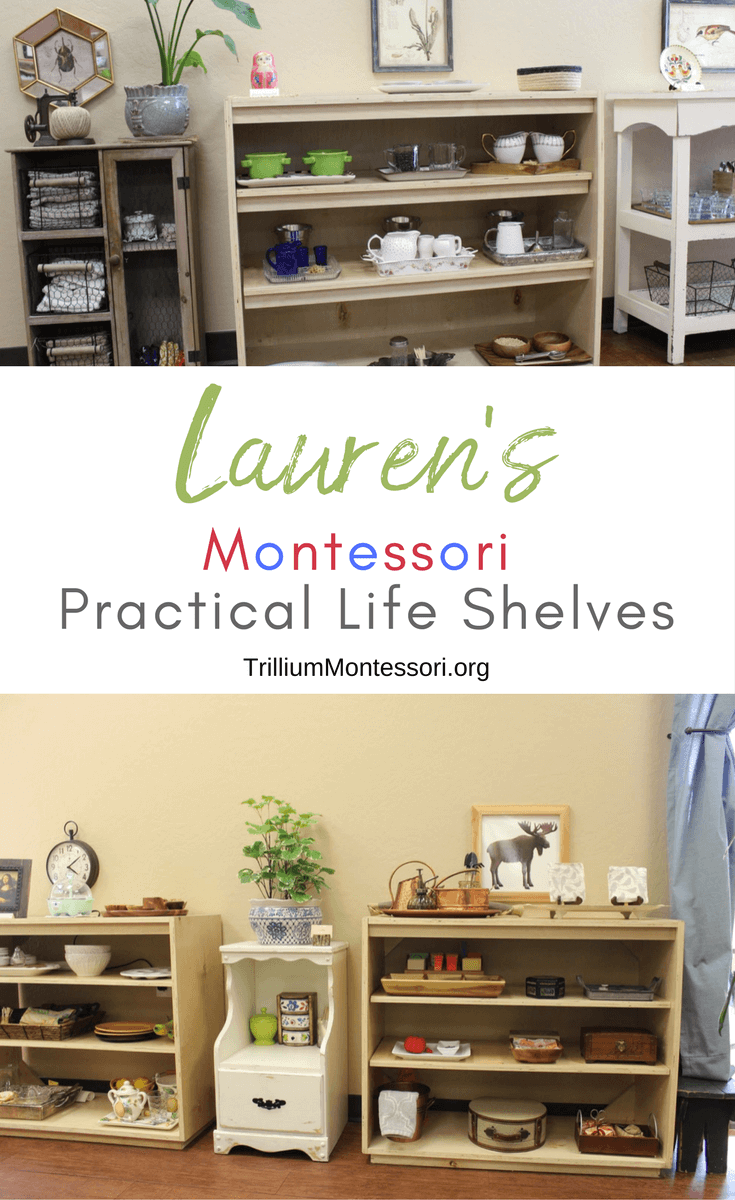 A tour of Lauren's Montessori Practical Life Shelves