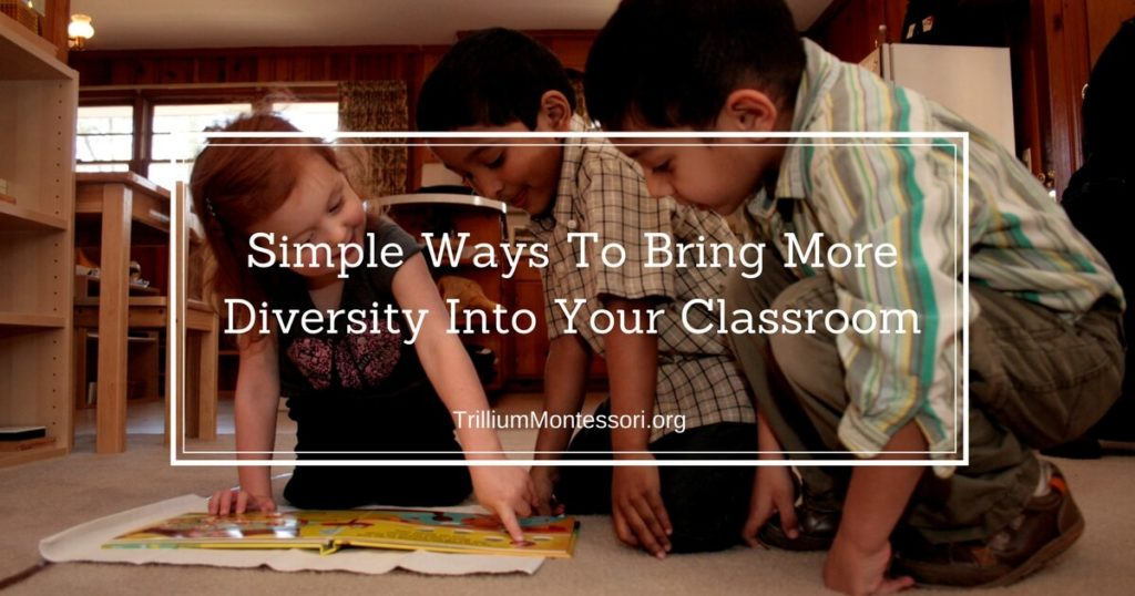 Simple Ways To Bring More Diversity Into Your Classroom Materials