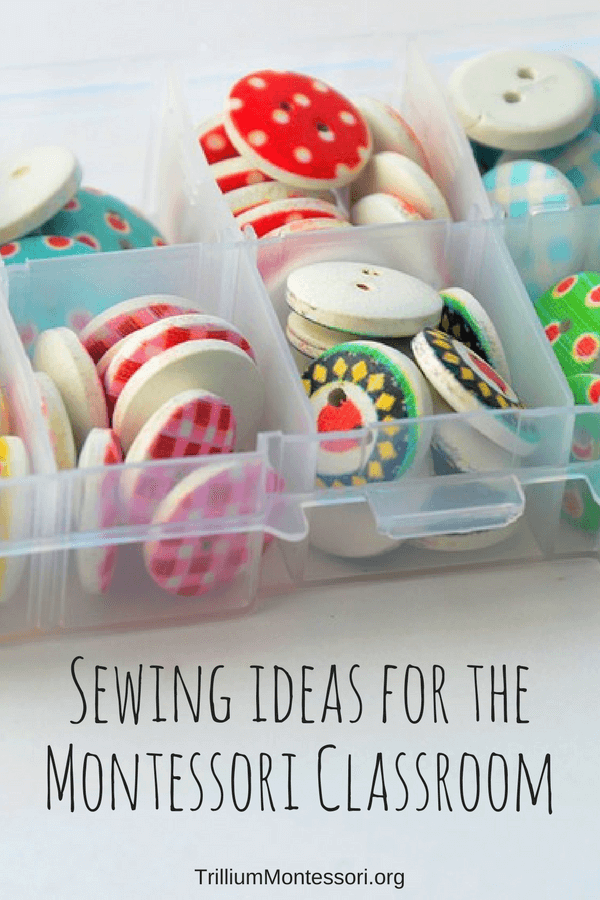 Sewing ideas for the Montessori classroom