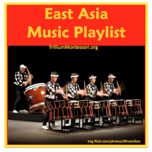 Music Playlist for Childrens Unit on East Asia