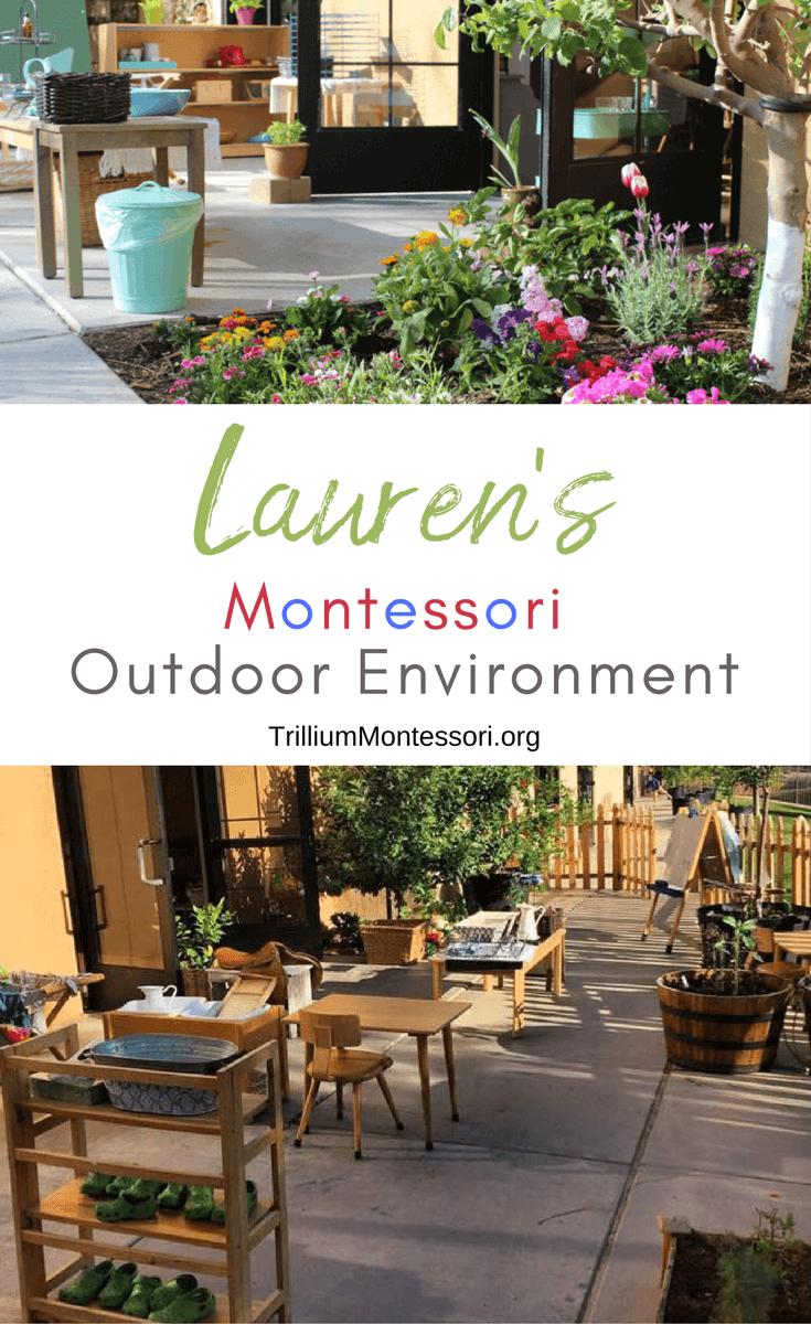 A tour of Lauren's outdoor Montessori classroom environment