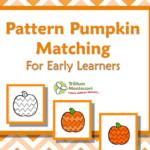 Pattern pumpkin matching free printable for preschool and Montessori