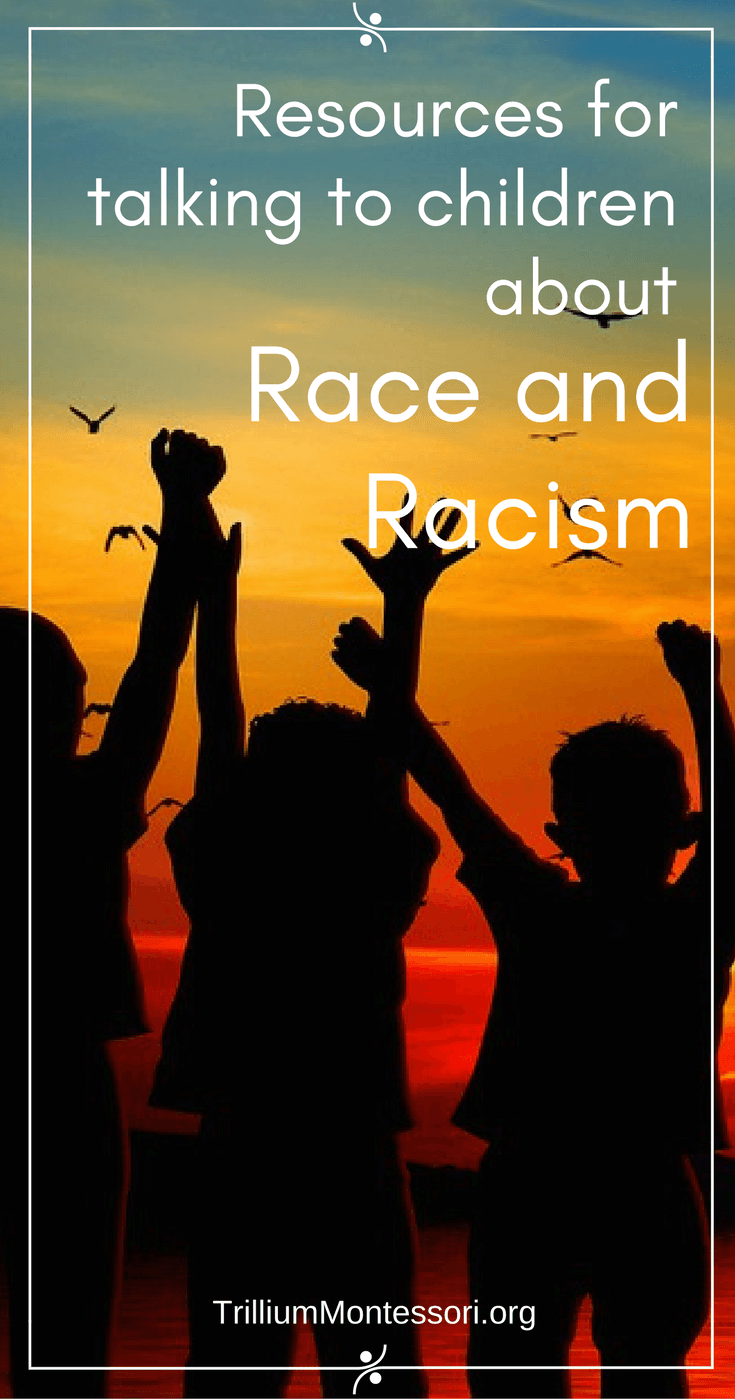 Resources for talking to children about race and racism