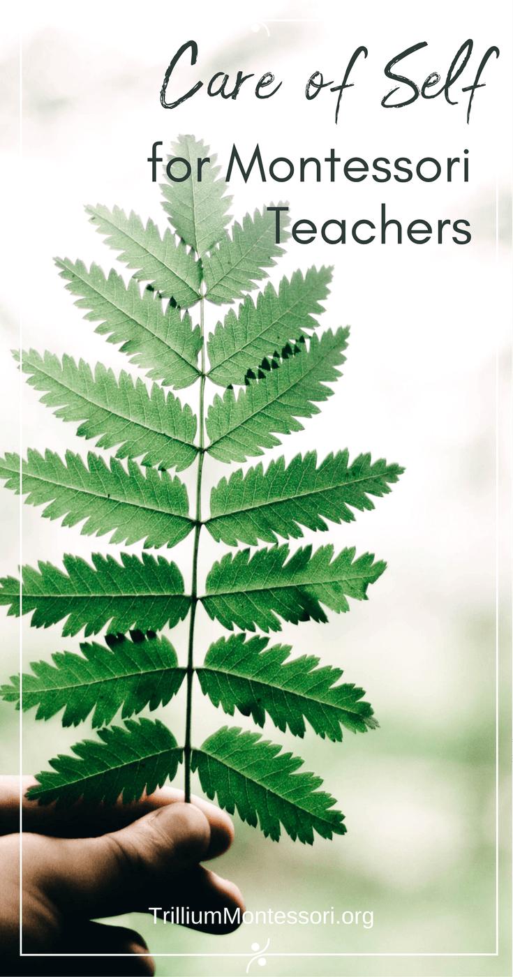 Care of self for Montessori teachers