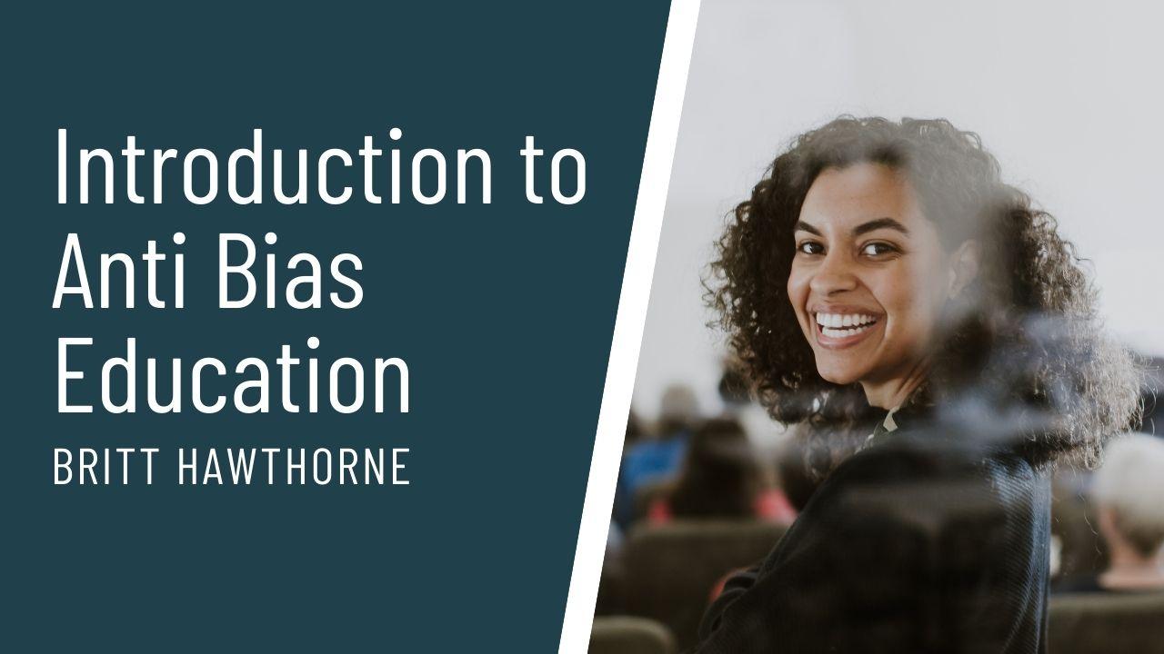 teachable course thumbnail Intro to Anti Bias Education