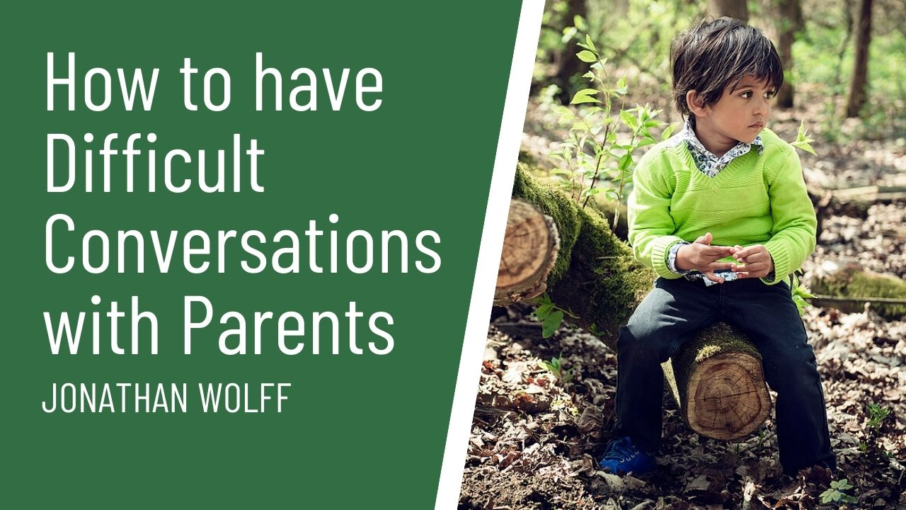 Difficult conversations with parents jonathan wolff course thumbnail